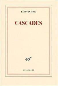Radovan Cascades Gallimard